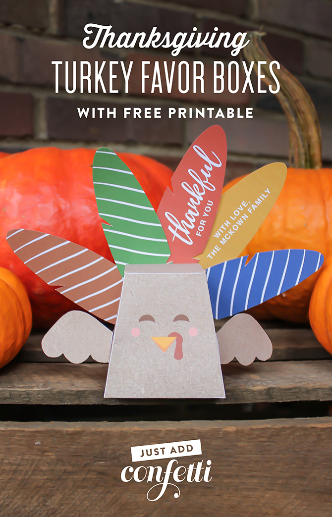 turkey favor box free printable, Turkey favor box, Thanksgiving favor box, Thanksgiving turkey favor box, thanksgiving, thankful for you, happy thanksgiving, thanksgiving gift, free printable, turkey box, turkey candy holder, just add confetti, personalized candy box, DIY turkey box, DIY thanksgiving gift, unique place card, teacher gift, classroom gift, thanksgiving printable, thanksgiving free printable, turkey box free printable, creative thanksgiving