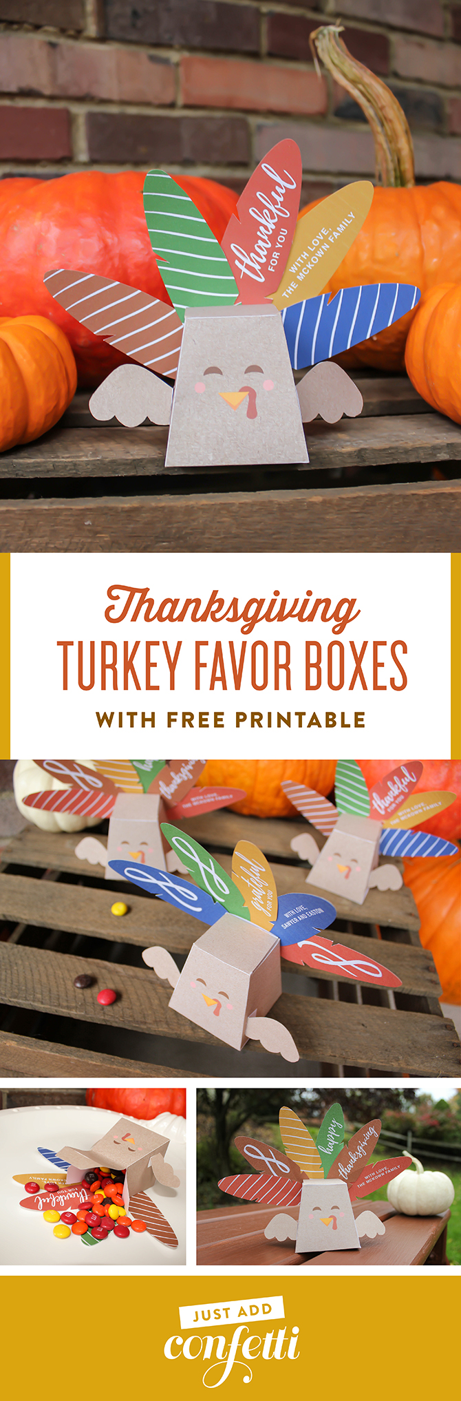 Turkey favor box, turkey favor box free printable, Thanksgiving favor box, Thanksgiving turkey favor box, thanksgiving, thankful for you, happy thanksgiving, thanksgiving gift, free printable, turkey box, turkey candy holder, just add confetti, personalized candy box, DIY turkey box, DIY thanksgiving gift, unique place card, teacher gift, classroom gift, thanksgiving printable, thanksgiving free printable, turkey box free printable, creative thanksgiving