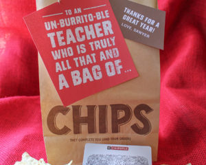 Creative Chipotle Teacher Appreciation Gift Idea