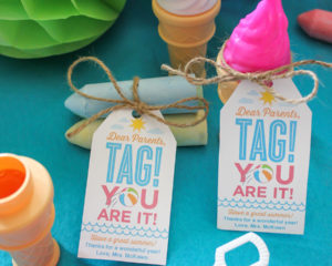 """Dear Parents, Tag! You Are It!"" end of the school year gift idea"