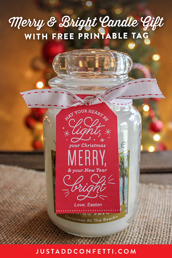 Merry and Bright Candle Gift, candle gift tag, free printable tag, Christmas gift tag, candle christmas gift, Just Add Confetti, Just Add Confetti free printables, Yankee Candle, Christmas gift,