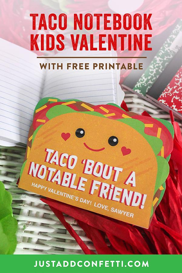 Taco Notebook Kids Valentine, Taco Kids Valentine, Taco valentine, taco notebook, valentine DIY, kids valentine, taco, taco 'bout a notable friend, Just Add Confetti, free printable, notebook valentine, classroom valentine, school valentine, mini notebook, Dollar Tree